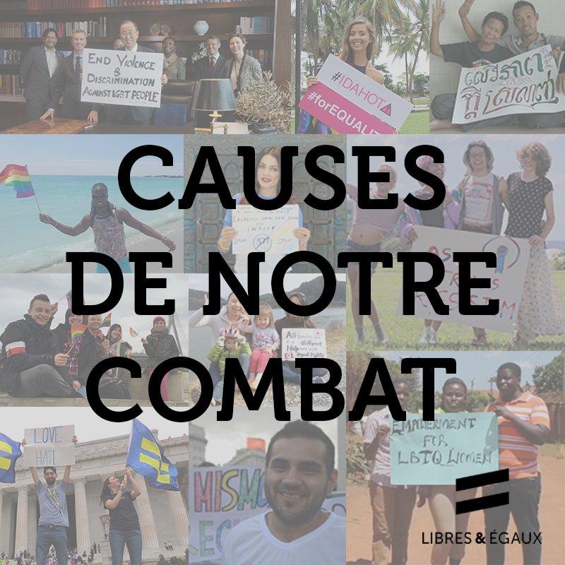 LES CAUSES DE NOTRE COMBAT !