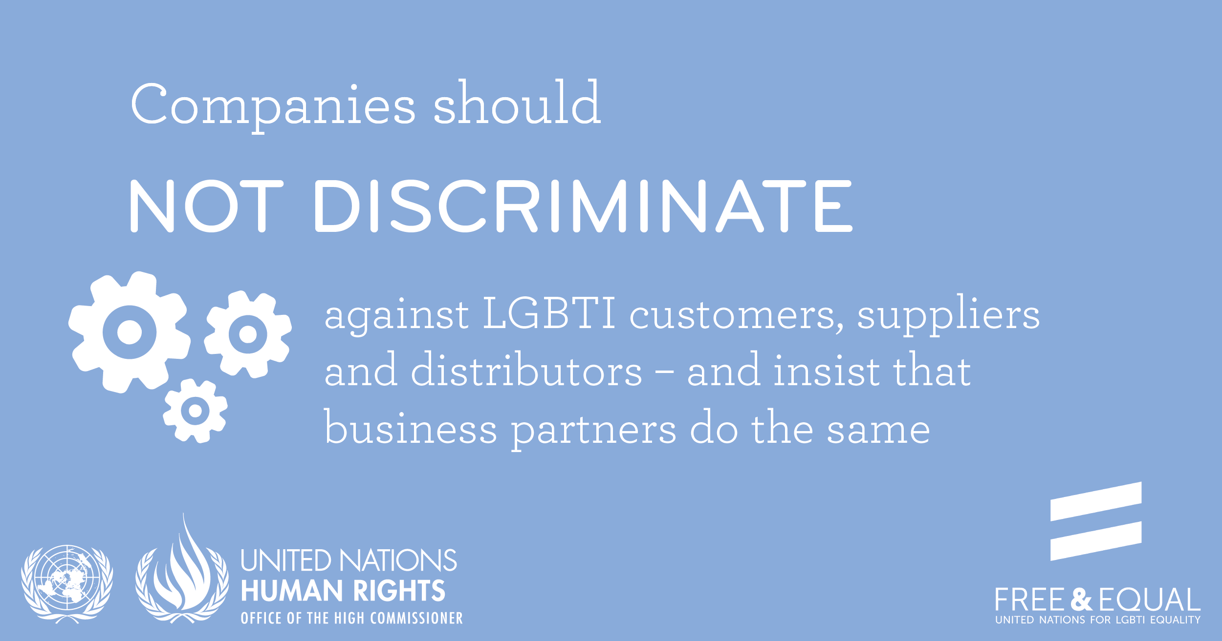 Companies should prevent human rights violations against LGBTI customers, suppliers and distributors – and insist that suppliers do the same.