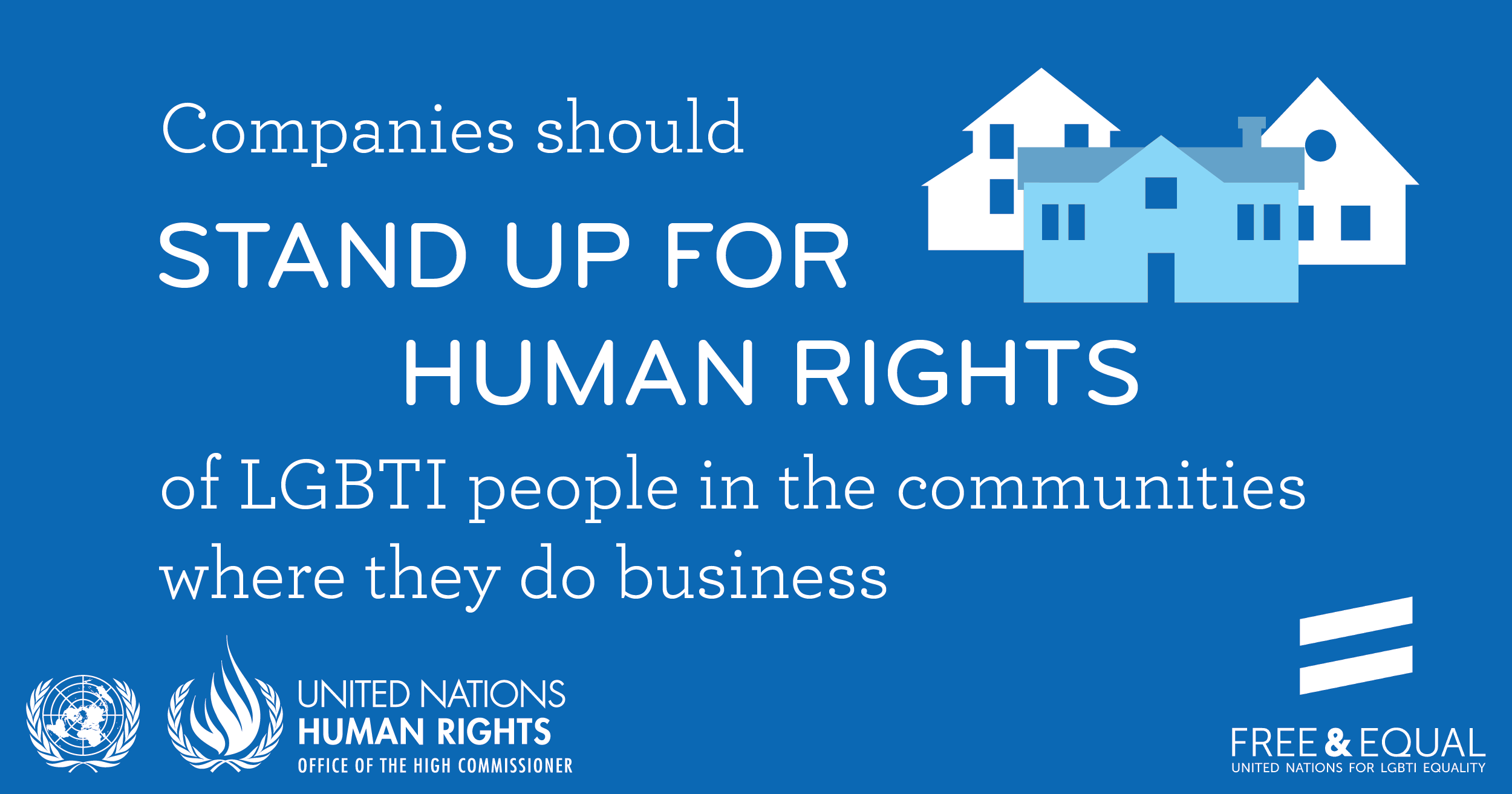 Companies should stand up for the human rights of LGBTI people in the communities where they do business.